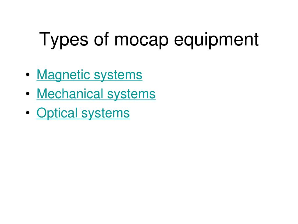 Types of mocap equipment