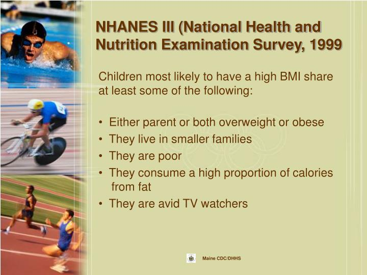 NHANES III (National Health and Nutrition Examination Survey, 1999