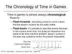 the chronology of time in games