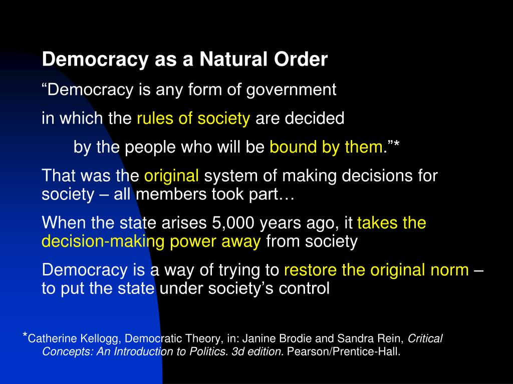 Democracy as a Natural Order