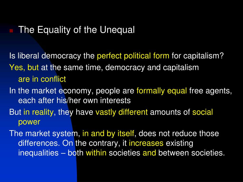 The Equality of the Unequal