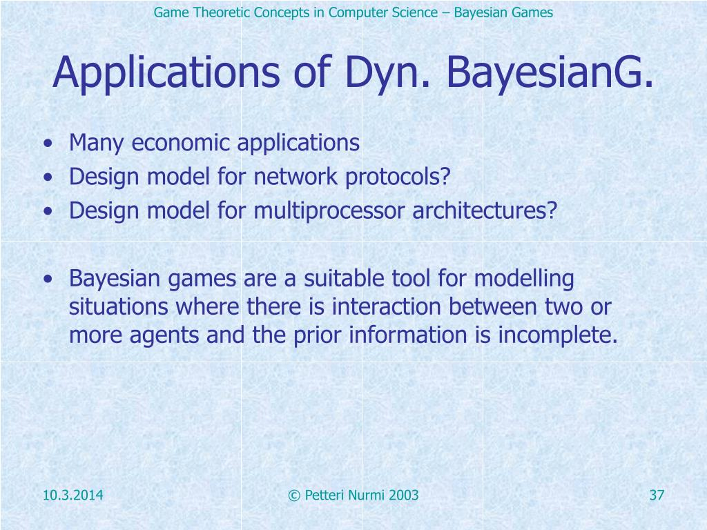 Applications of Dyn. BayesianG.