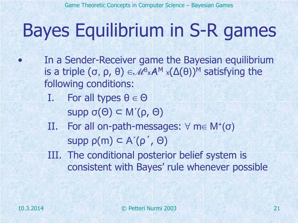 Bayes Equilibrium in S-R games