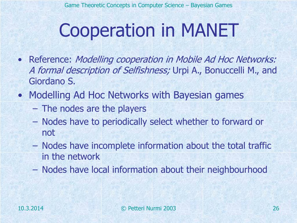 Cooperation in MANET