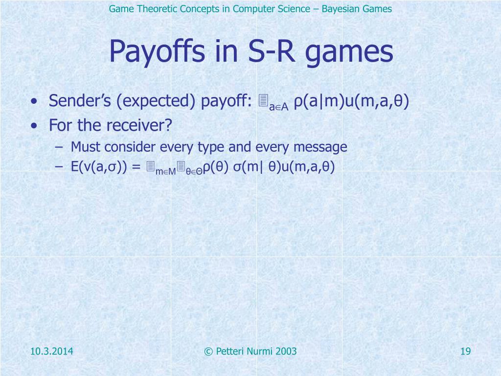 Payoffs in S-R games