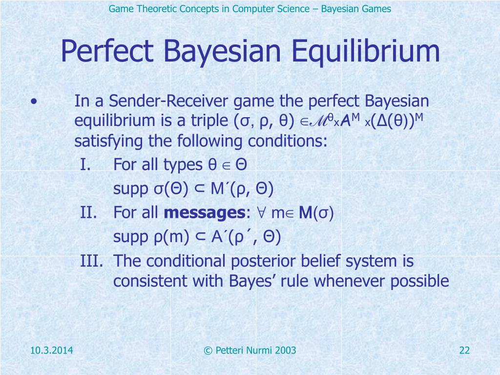 Perfect Bayesian Equilibrium