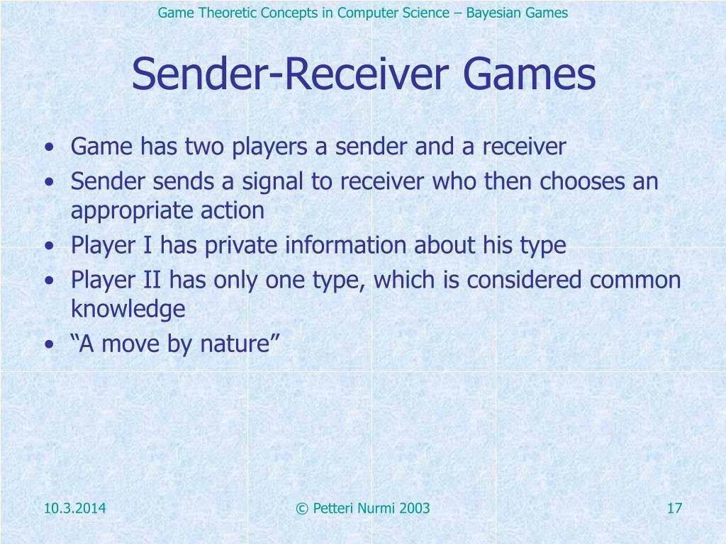 Sender-Receiver Games
