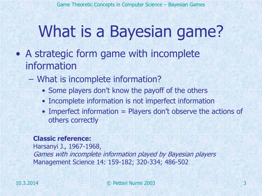 What is a Bayesian game?