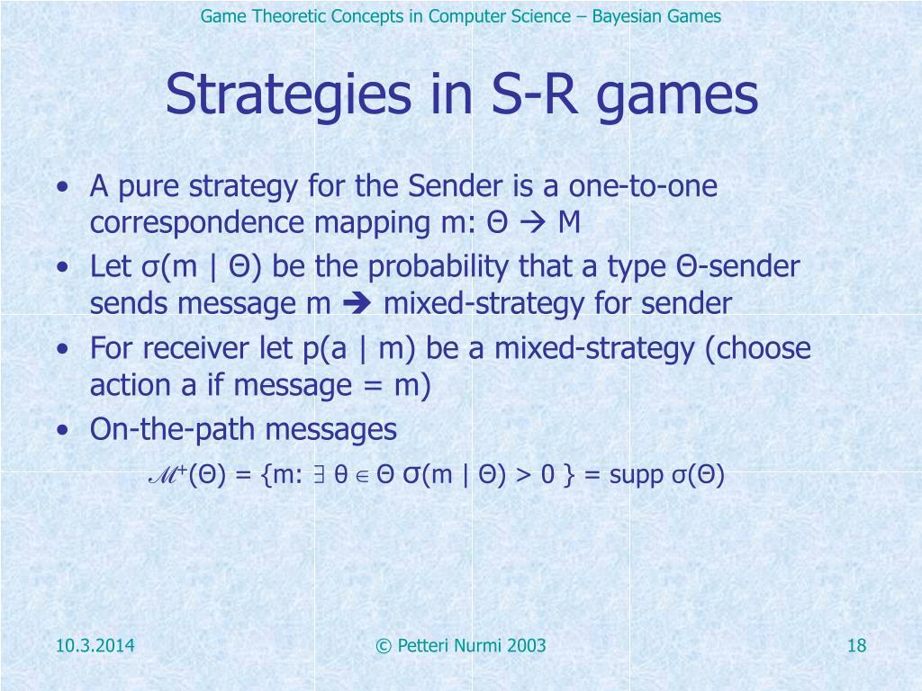 Strategies in S-R games