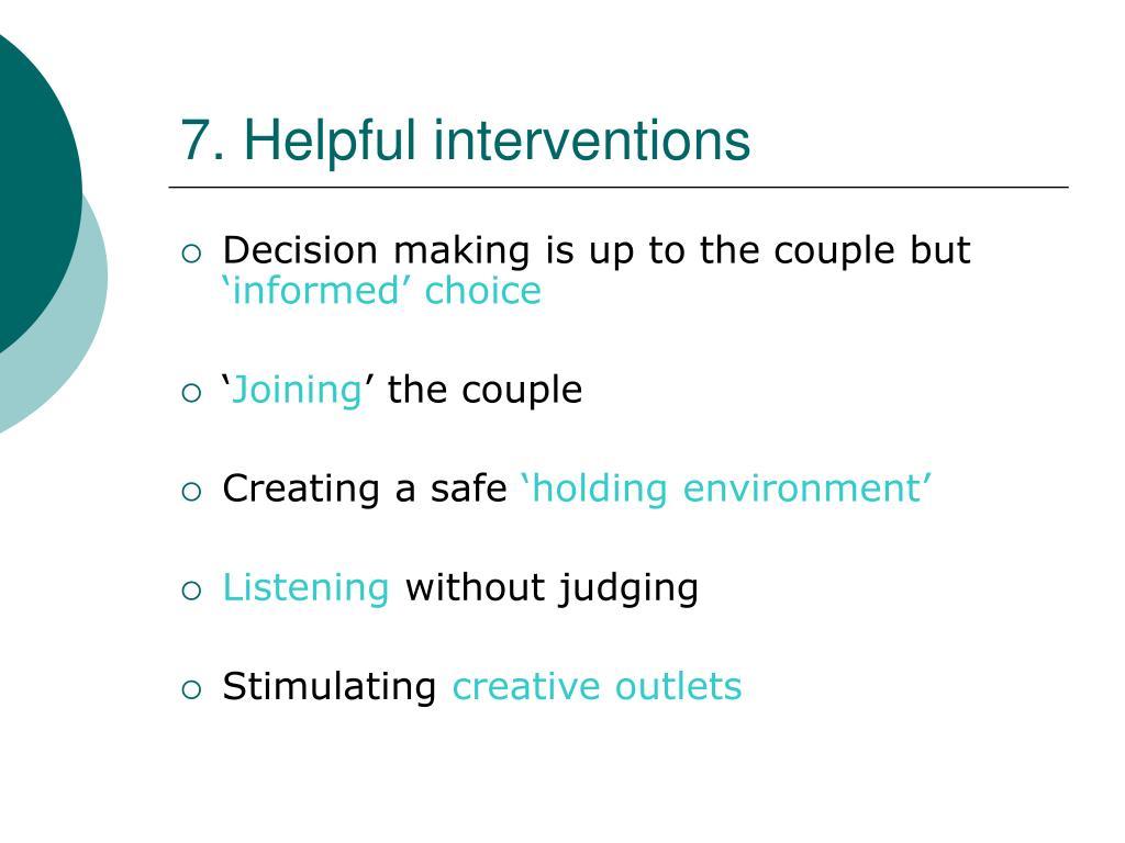 7. Helpful interventions