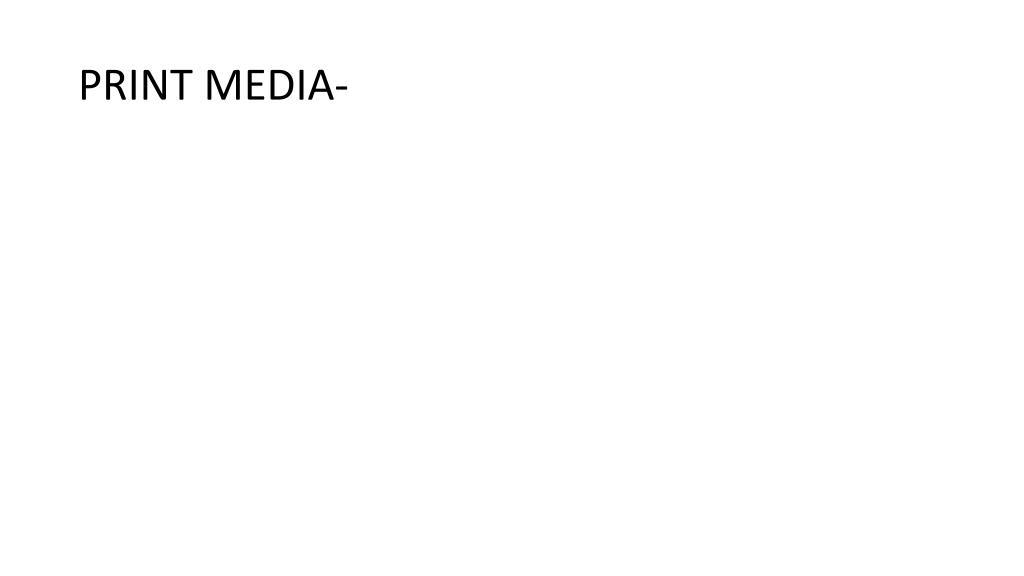PRINT MEDIA-
