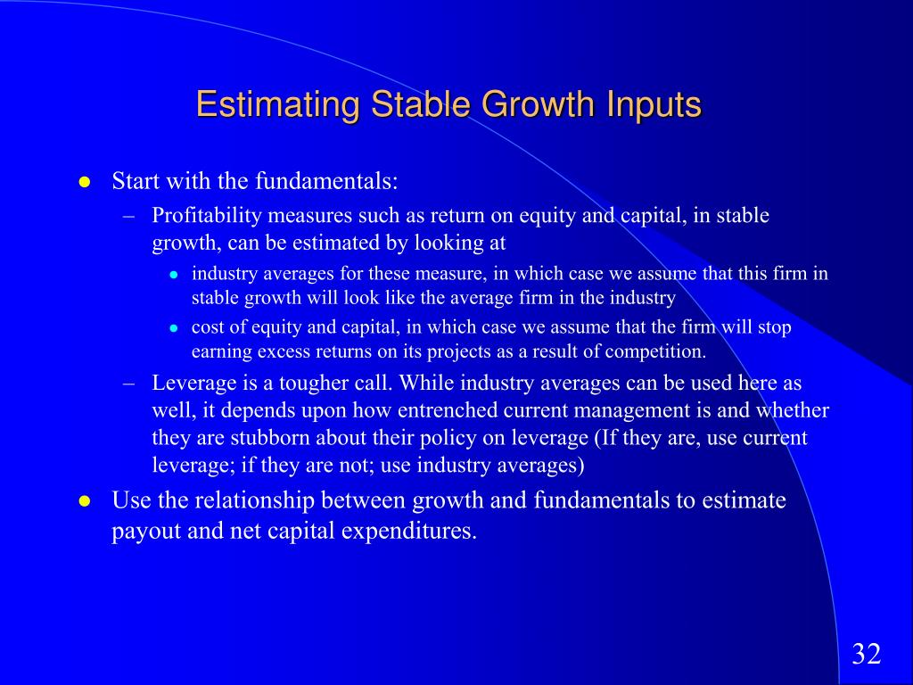 Estimating Stable Growth Inputs