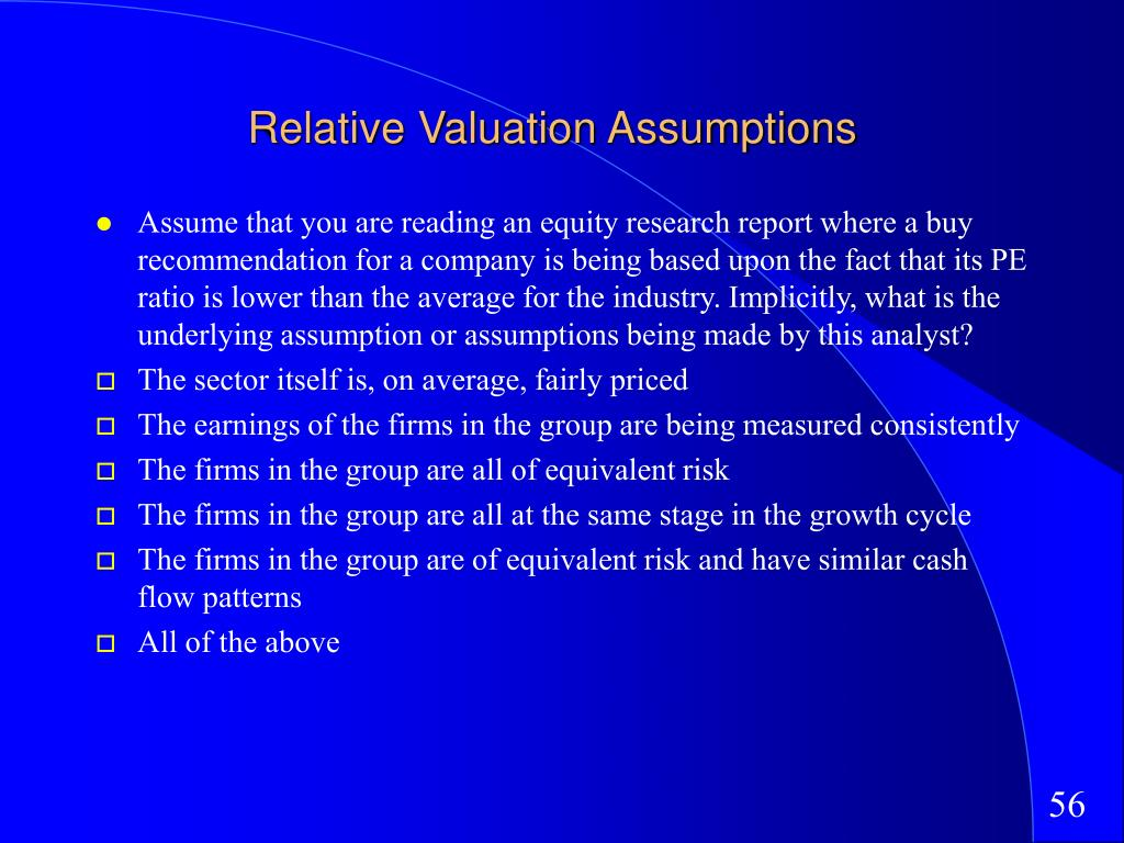 Relative Valuation Assumptions