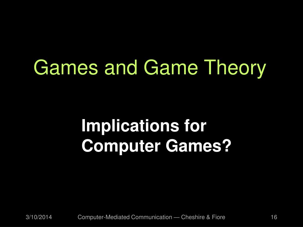 Games and Game Theory