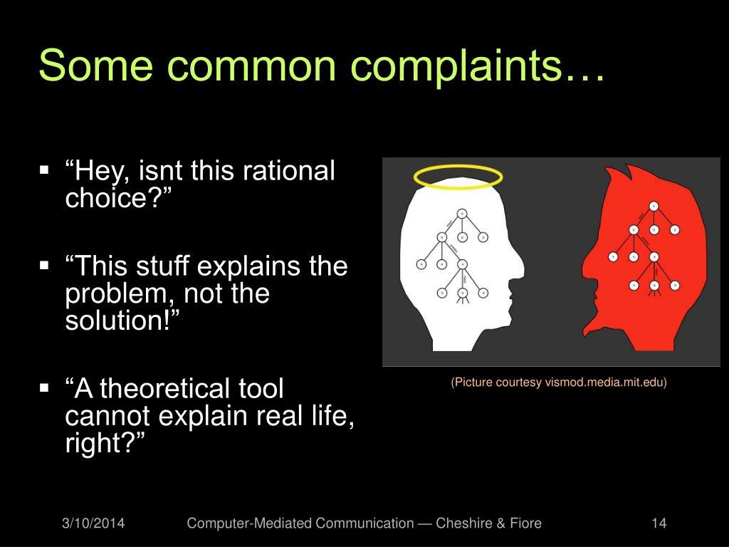 Some common complaints…