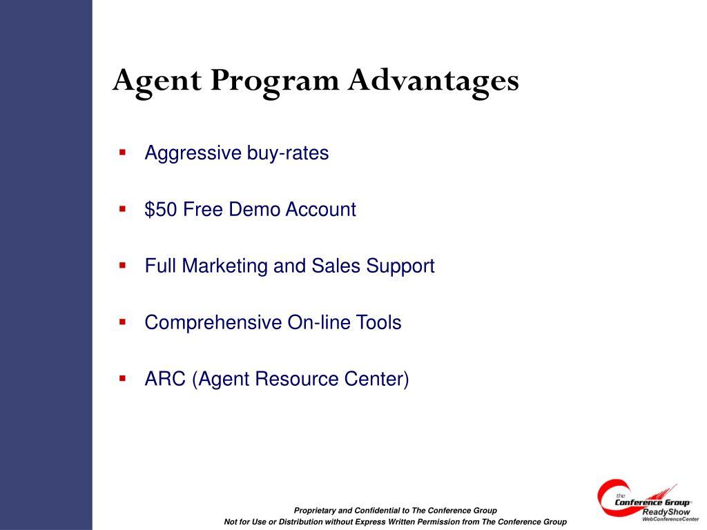 Agent Program Advantages