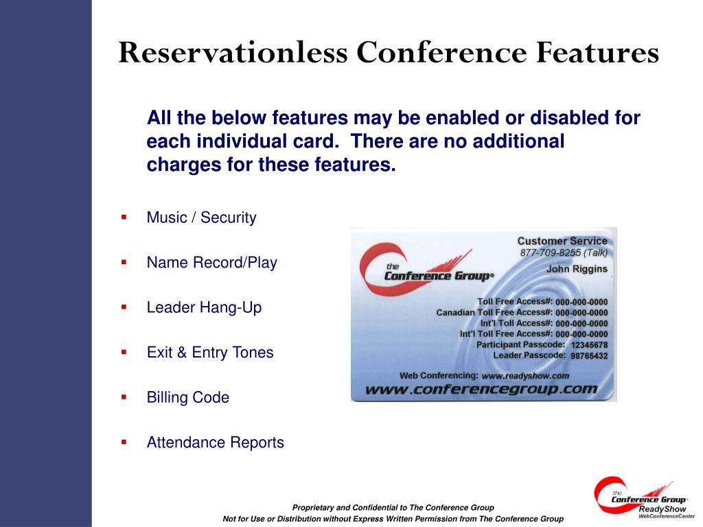 Reservationless Conference Features
