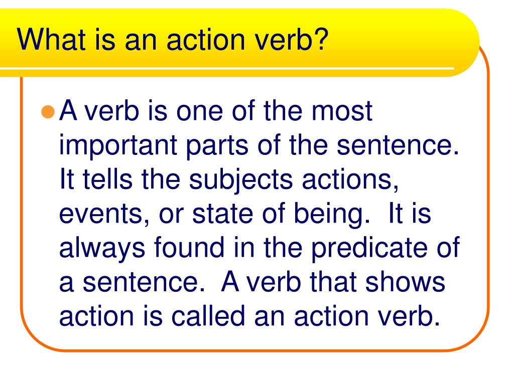 What is an action verb?
