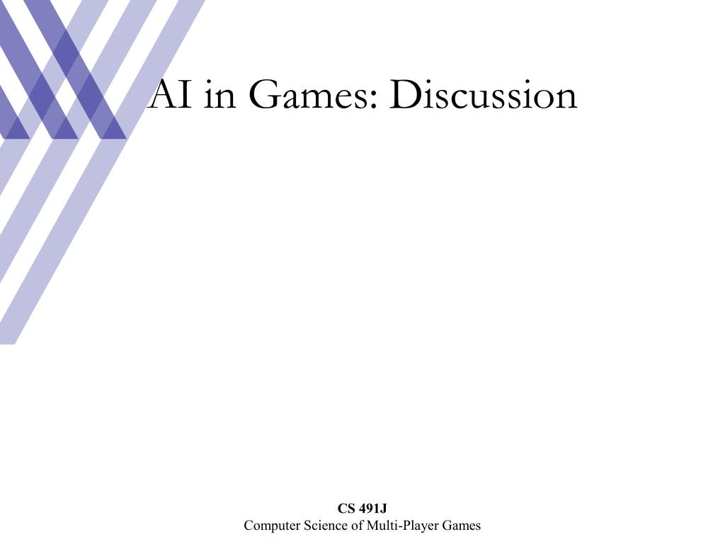 AI in Games: Discussion