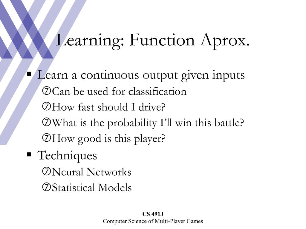 Learning: Function Aprox.