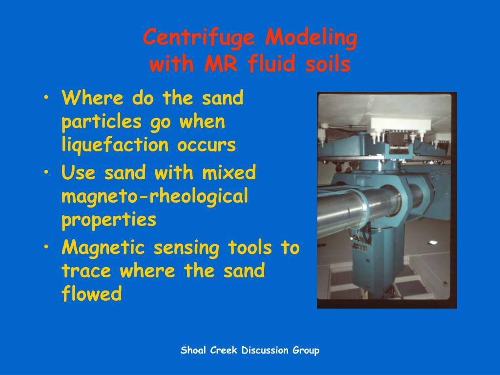 Centrifuge Modeling