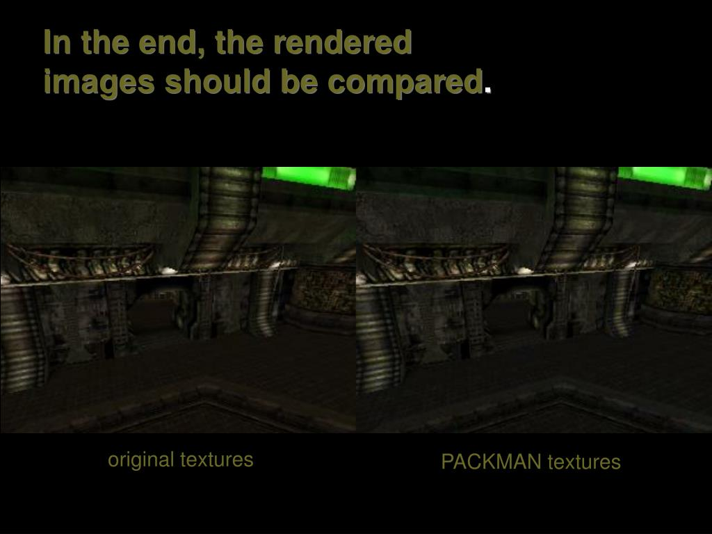In the end, the rendered images should be compared