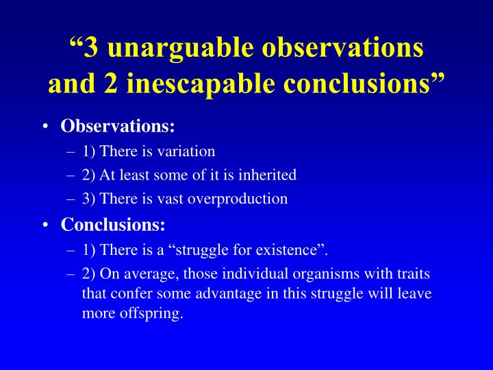 """3 unarguable observations and 2 inescapable conclusions"""