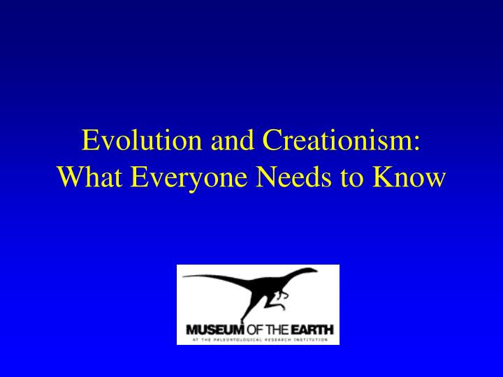 Evolution and creationism what everyone needs to know