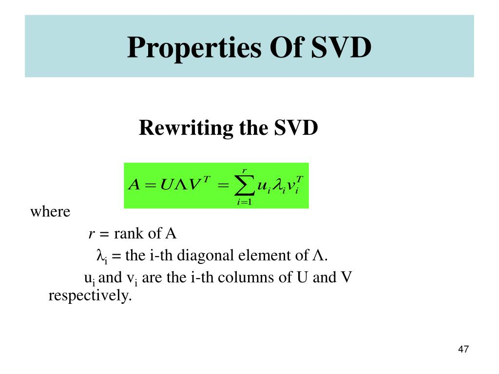Properties Of SVD