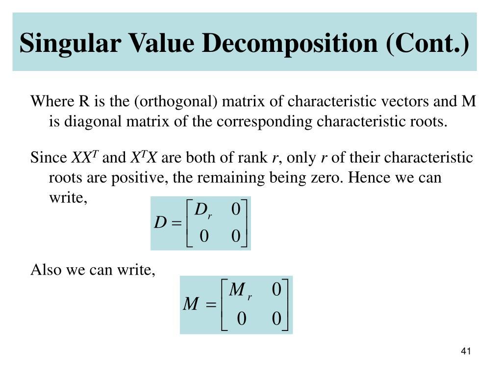Singular Value Decomposition (Cont.)