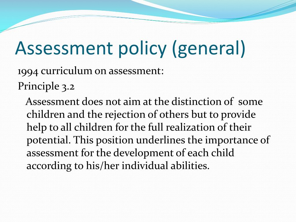 Assessment policy (general)