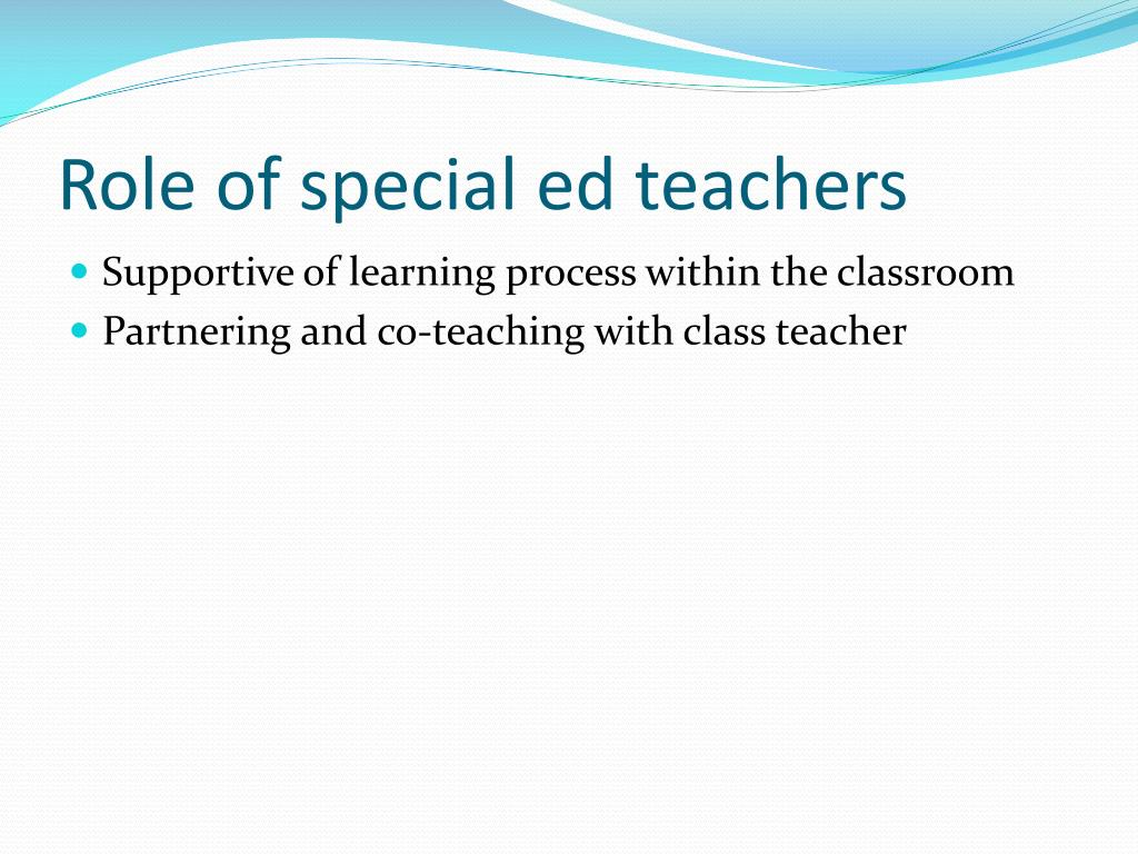Role of special ed teachers