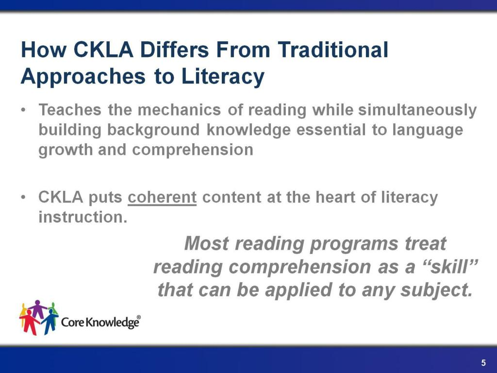 How CKLA Differs From Traditional Approaches to Literacy