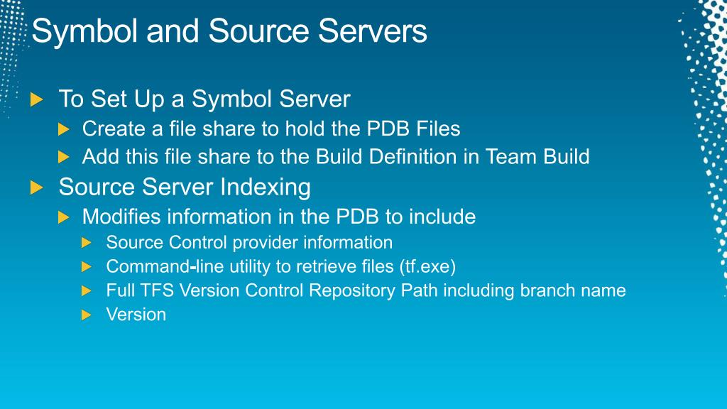 Symbol and Source Servers