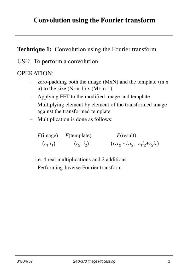 Convolution using the fourier transform