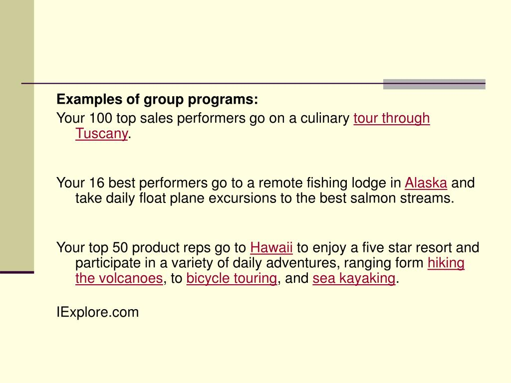 Examples of group programs: