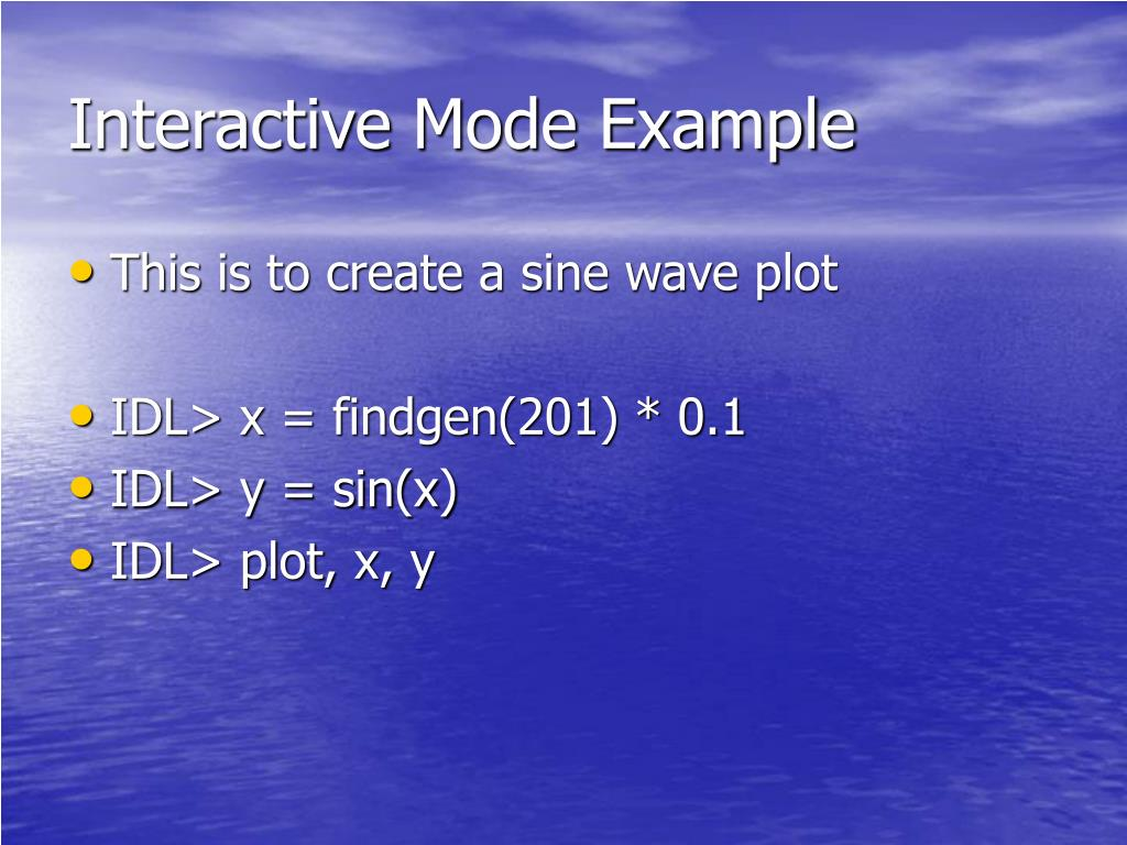 Interactive Mode Example