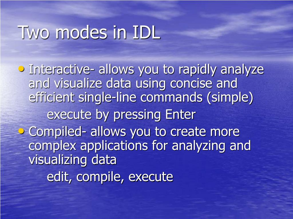 Two modes in IDL