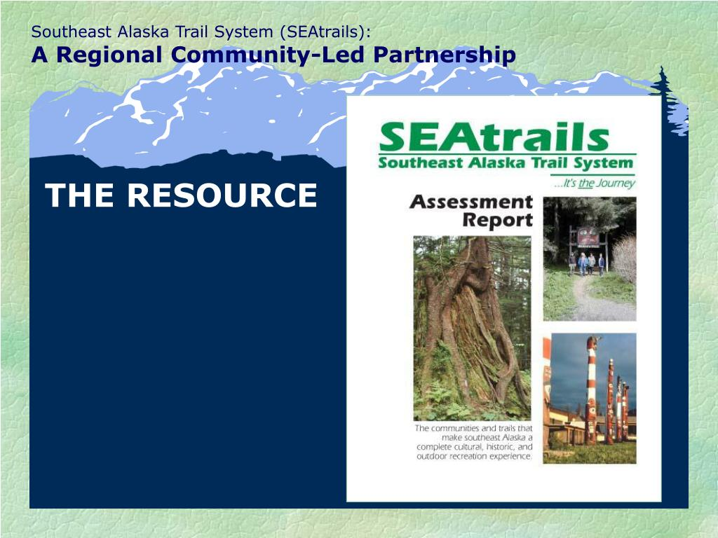 Southeast Alaska Trail System (SEAtrails):