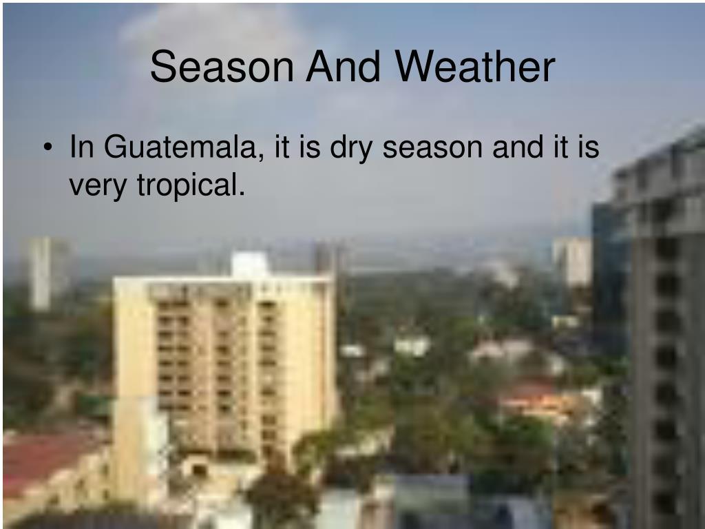 Season And Weather