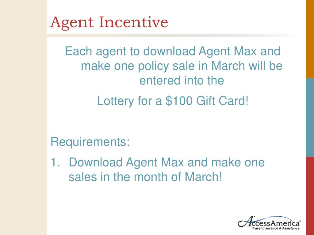 Agent Incentive