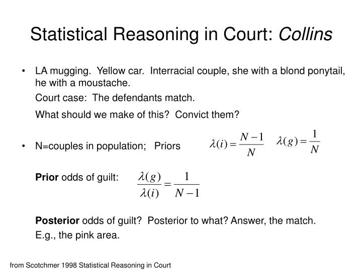 Statistical reasoning in court collins
