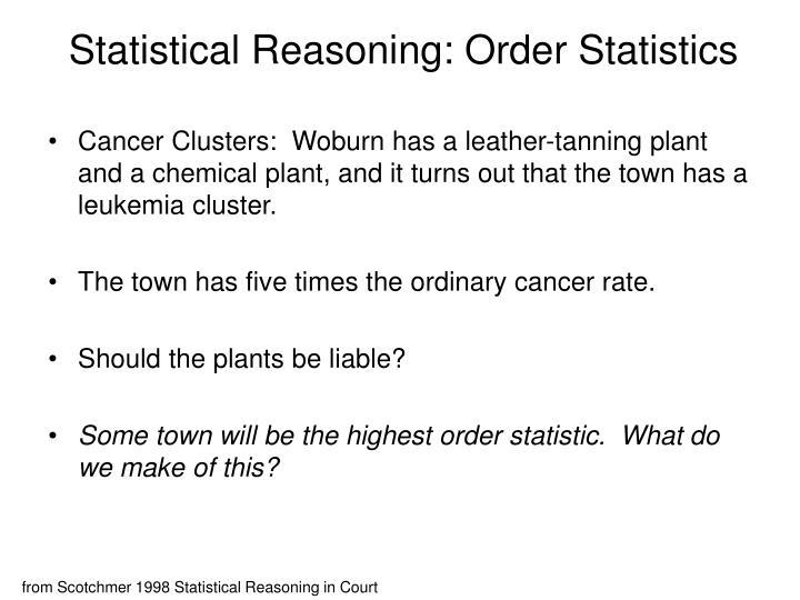 Statistical Reasoning: Order Statistics