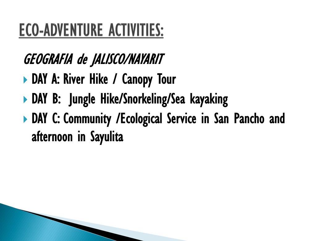 ECO-ADVENTURE ACTIVITIES:
