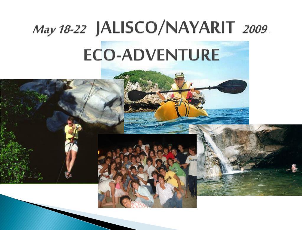 may 18 22 jalisco nayarit 2009 eco adventure