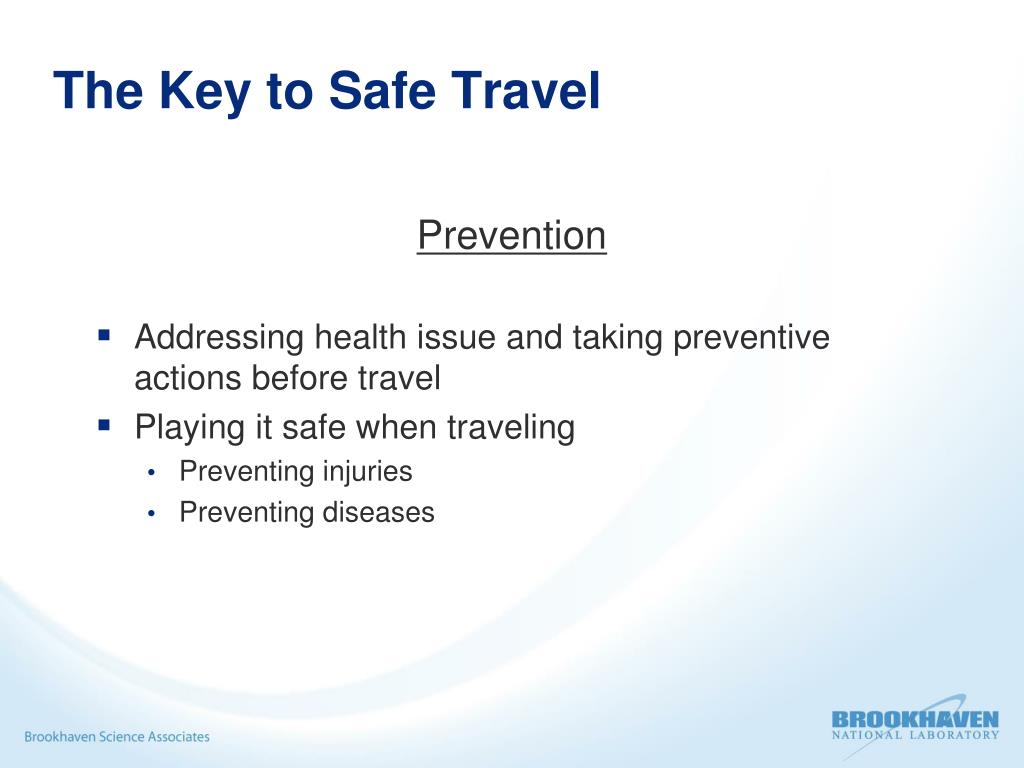 The Key to Safe Travel