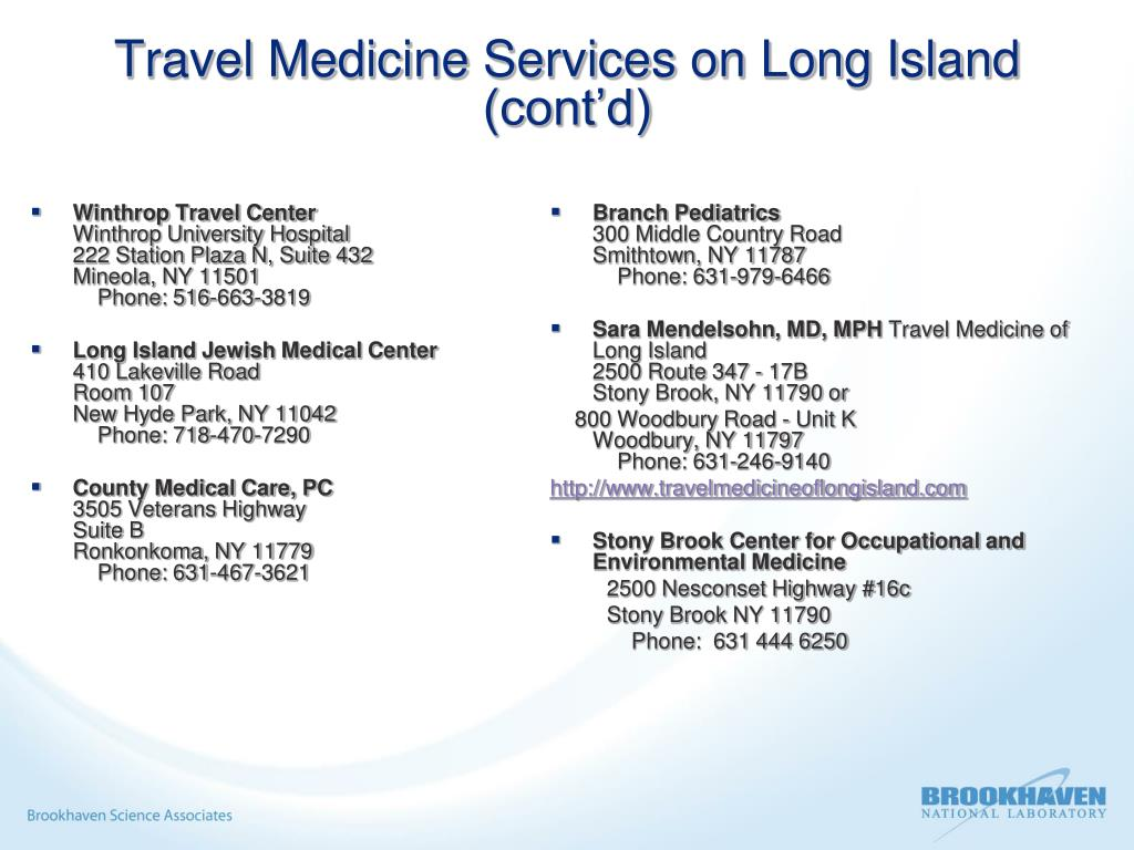 Travel Medicine Services on Long Island (cont'd)