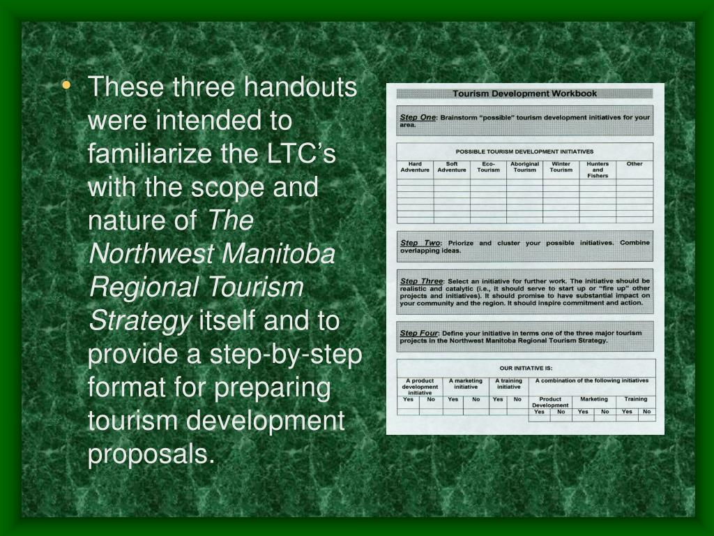 These three handouts were intended to familiarize the LTC's with the scope and nature of