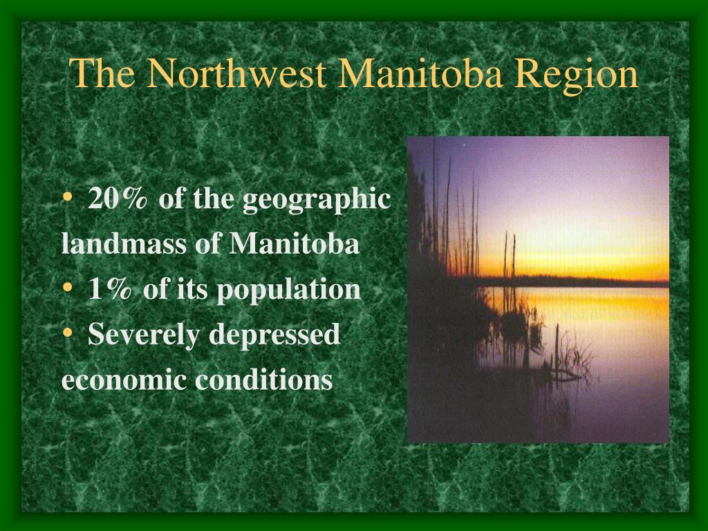 The Northwest Manitoba Region