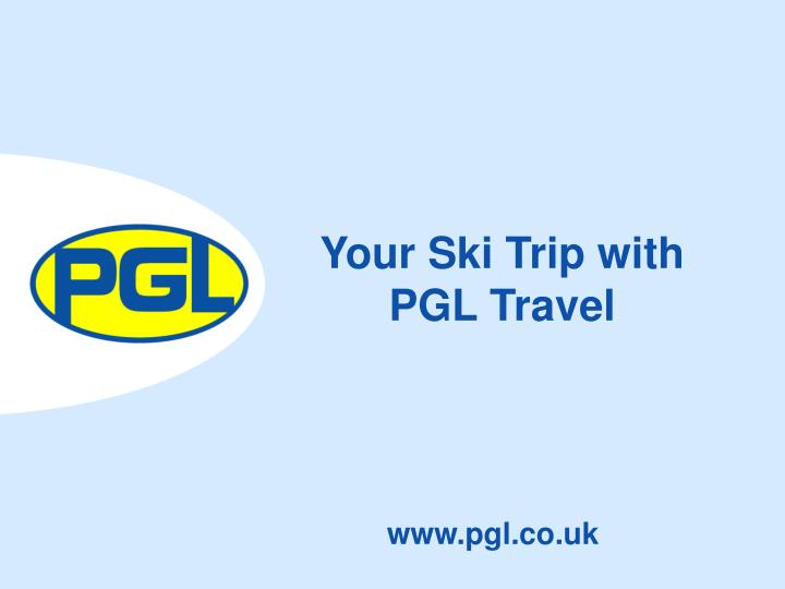 Your ski trip with pgl travel